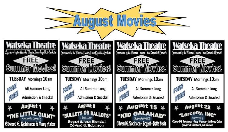 FREE AUGUST MOVIES AT THE WATSEKA THEATRE!